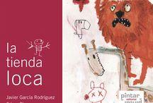 """La tienda loca / """"La tienda loca"""" - Javier García Rodríguez ilustrado por Edgar Plans ISBN: 9788492964550  / by Pintar-Pintar Editorial"""