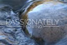 Passionately Flowing / Core Desired Feelings