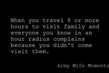 Army Wife Moments / by Jeanette Sunday