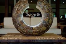 Dsign® Accessories / Unique design ideas blended with a palette of natural materials
