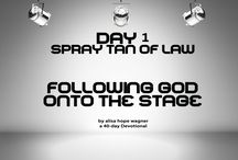Following God onto the Stage / A 40 Day Devotional about competing in a bodybuilding competition.