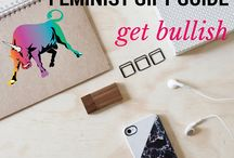 Feminist Gift Guide || Get Bullish / Feminist Gifts for Feminist Feminists! Gifts from Our Shop and Around the Internet