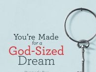 You're Made for a God-Sized Dream Book Study