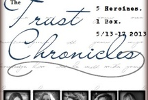 The Trust Chronicles / 5 Historical Romance authors bring you a week-long event, 5/13-5/17 2013 / by Amanda Dykes