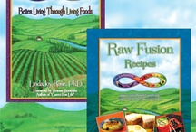 Raw Fusion Living / A healthy, manageable lifestyle www.rawfusionliving.com