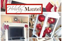 Mantel Decor / by Heidi Leamons