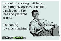Work funnies / by Kristy Genia