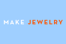 Make: Jewelry / Easy jewelry making tutorials and inspiration for new projects.