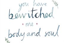 You Have Bewitched Me Body And Soul
