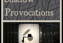 Provocation: Light and Shadows