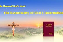 """The Hymn of God's Word """"The Essentiality of God's Incarnation""""   The Church of Almighty God"""