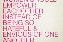 Girl Power ♡ / by Alice Sanchez