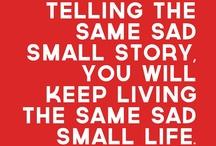 Quotes / by Sintia Garcia