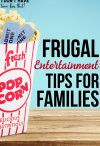 Budget Friendly Family Entertainment / TIps from bloggers everywhere on how to save money while enjoying life with your family including taking vacations, spending Christmas together, celebrating birthdays and just everyday entertainment.