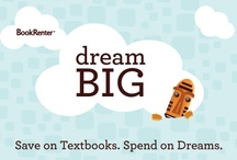 Dream Big / by Tiki & Adrienne @ BookRenter