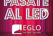 PÁSATE AL LED / Sigue el tablero y entérate de los descuentos #pásatealled #eglo #mylightmystyle