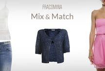 Mix & Match / Gioca con gli stili e i colori Fracomina!