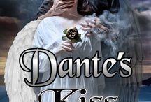 YA Novel: Dante's Kiss / A supernatural love story set in a painfully real world