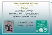 OPEN DAY CO.PROF COSMETICI PROFESSIONALI  Via Mazzini 91 Castiglione d/stiviere-MN- / OPEN DAY CO.PROF COSMETICI PROFESSIONALI  Via Mazzini 91 Castiglione d/stiviere-MN-  FORMAZIONE e PRATICA  IPL EFFIMERA AR 74 ACQUA LUCE PULSATA  RISERVATO OPERATORI SETTORE 17 NOVEMBRE 2014  Info Tel.0376 63110