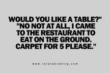 For my sarcastic side. / by Erin-Robyn Porath