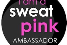 Sweat Pink / by Lori Lanham @Get Fit Naturally