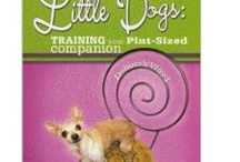 Toy Breed/Chihuahua Must Reads / Books that all toy breed dog/Chihuahua owners should have in their library! I have also added books for those that wish to show their dog