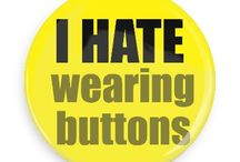 I Hate Buttons / Funny Buttons - Custom Buttons - Promotional Badges - I hate Pins - Wacky Buttons