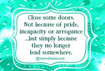 Encouragement / Focusing on the light at the end of the tunnel