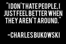 Quotes by Bukowski