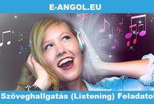 Szöveghallgatás - Listening / Cikkek, hírek, érdekességek, melyeket meg is hallgathatsz.