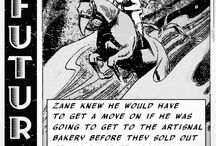 'Near Future' comic / Today's bullshit seen through the future of yesterday.