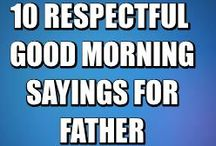 GOOD MORNING SAYINGS / Top 10 Best Good Morning Sayings To Make Your Day loving, romantic, cheerful, lovely with pictures for an awesome day.