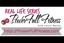 Real Life Series || PowerFull Fitness