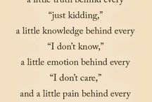 Quotes / These quotes inspire me.....I love them and would never want to lose them .They have hidden advice which help me in particular situations.....