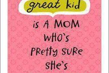 Encouragement for Mommies / by Deidra Parr (Hall)