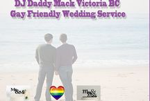 """Gay Friendly Wedding DJ Services / ROD DJ DADDY MACK HAS DJED IN THE GAY COMMUNITY SINCE THE 80'S """"QUEENS HEAD"""", """"PALS NIGHTCLUB"""" , 'PAPARAZZI NIGHT CLUB"""" IN VICTORIA. WE WANT TO MAKE """"YOUR"""" WEDDING """"YOUR"""" DAY. WE MAKE YOU AND YOUR WISHES THE CENTRE OF ATTENTION AND WE DO EVERYTHING WE CAN TO MAKE IT AS STRESS FREE AND FUN AS WE CAN."""