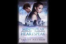 MINDSPEAK/HEARTSPEAK: A Saga of Quantum Physics, Alternative Realities & Love.