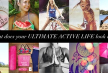Live Active... / What does your ultimate life look like