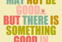 Positive thinking / Positivity