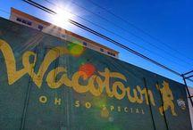 Waco is a Wonderland / by Corinne McGrath