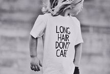 long hair don't care (for my boys)