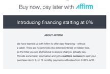 Blinds - Shades - Shutters Financing / Exciting News! We are now offering 0% FINANCING FOR 3 MONTHS with Affirm. Simply select Affirm at checkout! Click the link to learn more. https://www.blindschalet.com/financing.aspx