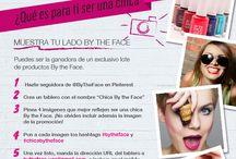 #ChicaByTheFace / ¿Qué es para ti una chica By the Face? ¡Queremos descubrirlo! por eso te proponemos una divertida promoción con la que puedes conseguir tus 5 productos preferidos de nuestra gama