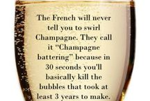 Champagne Wisdom / All the good an wise said about champagne