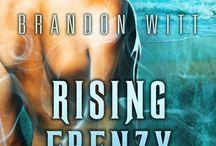 Brandon Witt, Rizing Frenzy (Men of Myth #2) / Rizing Frenzy - Gay Contemporary Fantasy/Paranormal, Romance