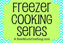 Freezer Meals & Make Ahead Snacks / foods for quick cooking and handy meals and snacks