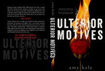 Ulterior Motives / Fun stuff for my book Ulterior Motives.