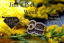 Jim's Pick of the Week / This board is to showcase items that Jim has hand picked. These pieces will be 20% off for their selected week.