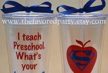 Teacher Appreciation / by Leila Hirchert