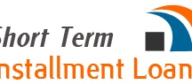 Short Term Installment Loans / Short Term Installment Loans is that still bad creditors are allowed ad to get these loans. Being a short-term loan, you need to advance interest rates. But you will be getting the fast fund within few hours.